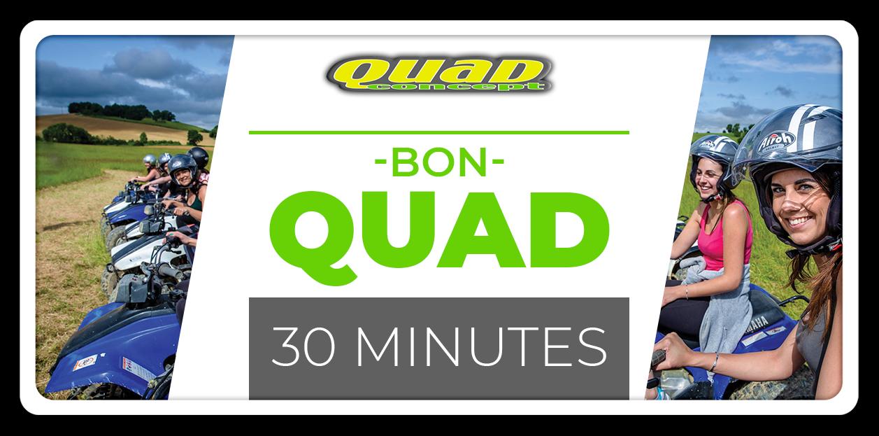 Quad 30 minutes